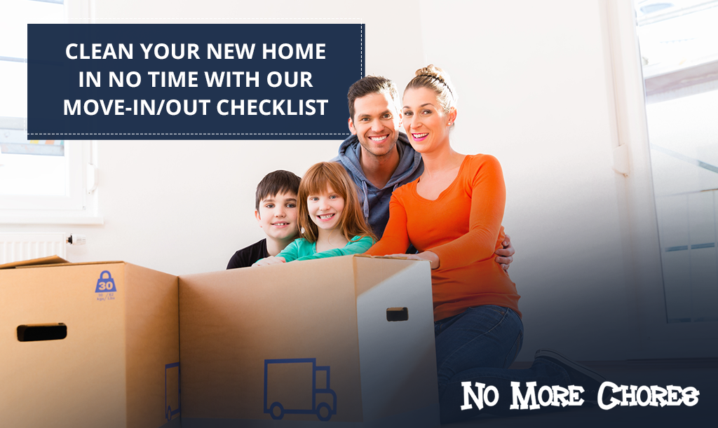 Clean Your New Home in No Time With Our Move-InOut Checklist